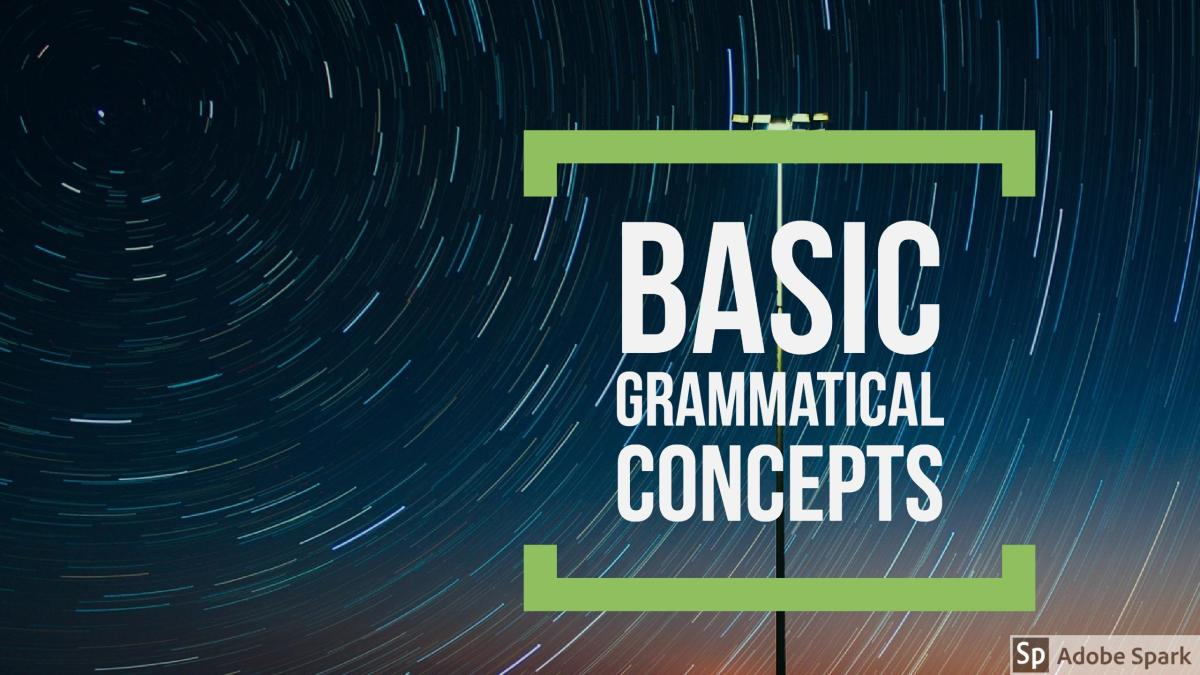 Block Diagramming Tutorial: Basic Grammatical Concepts