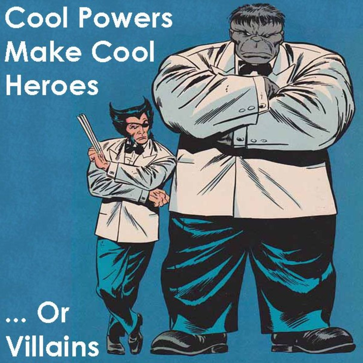 A List of Superpowers (Cool Powers Make Cool Heroes... or Villains)