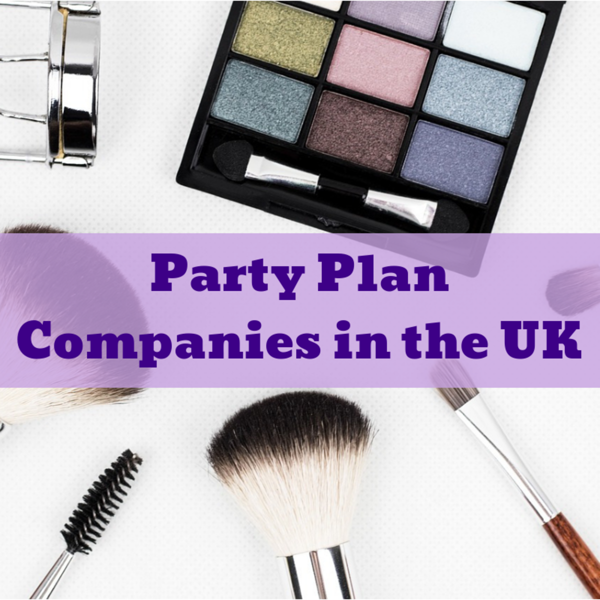 List of UK Party Plan Companies for Earning Extra Income