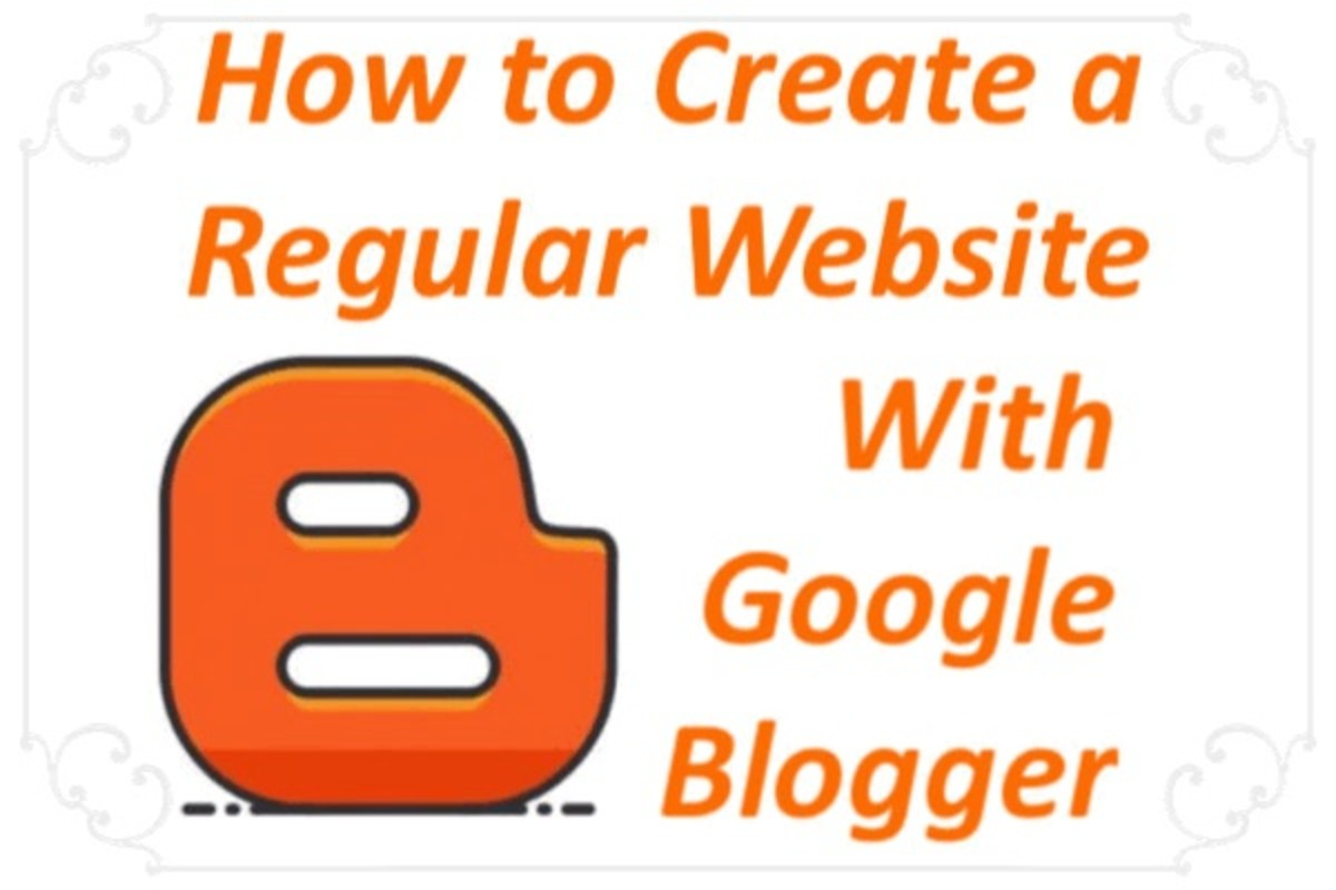 How to Create a Regular Website Free With Google Blogger