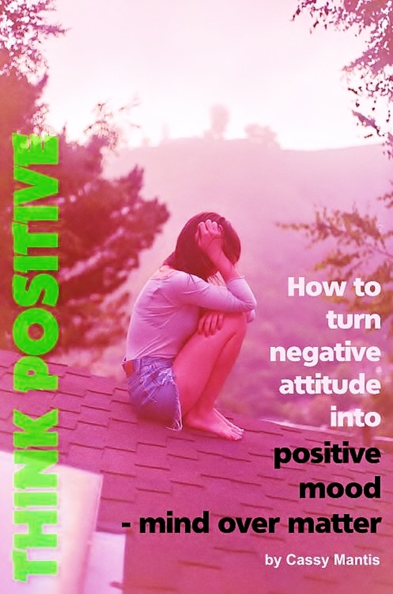 How To Turn Negative Attitude Into Positive Mental Attitude - See The Problem And Act