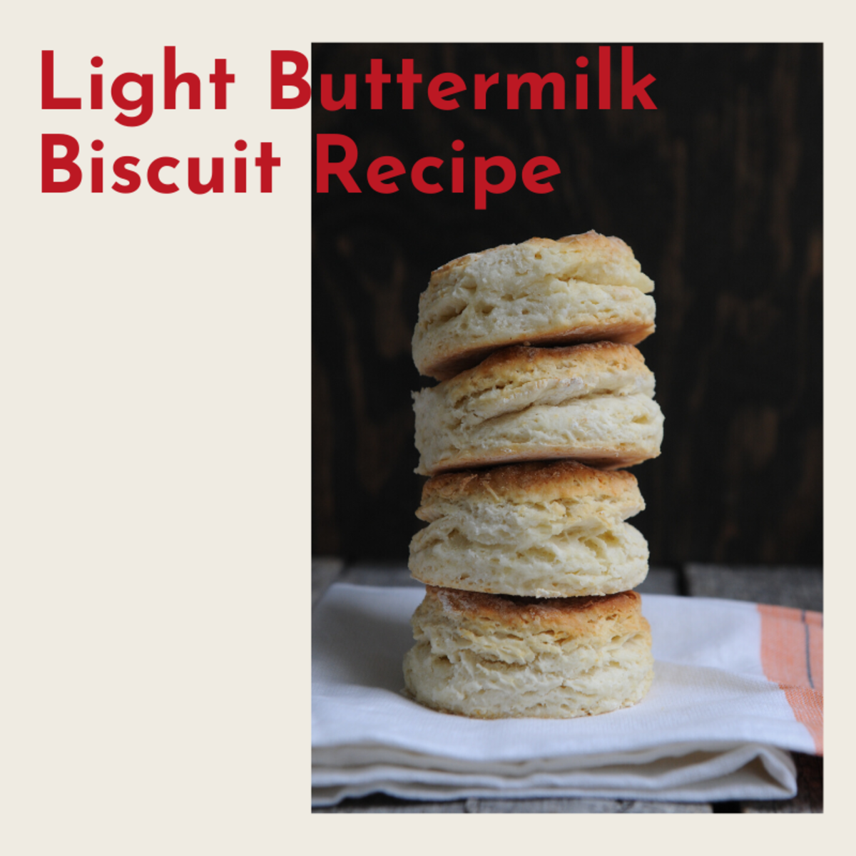 Best Fluffy Light Buttermilk Biscuit Recipe