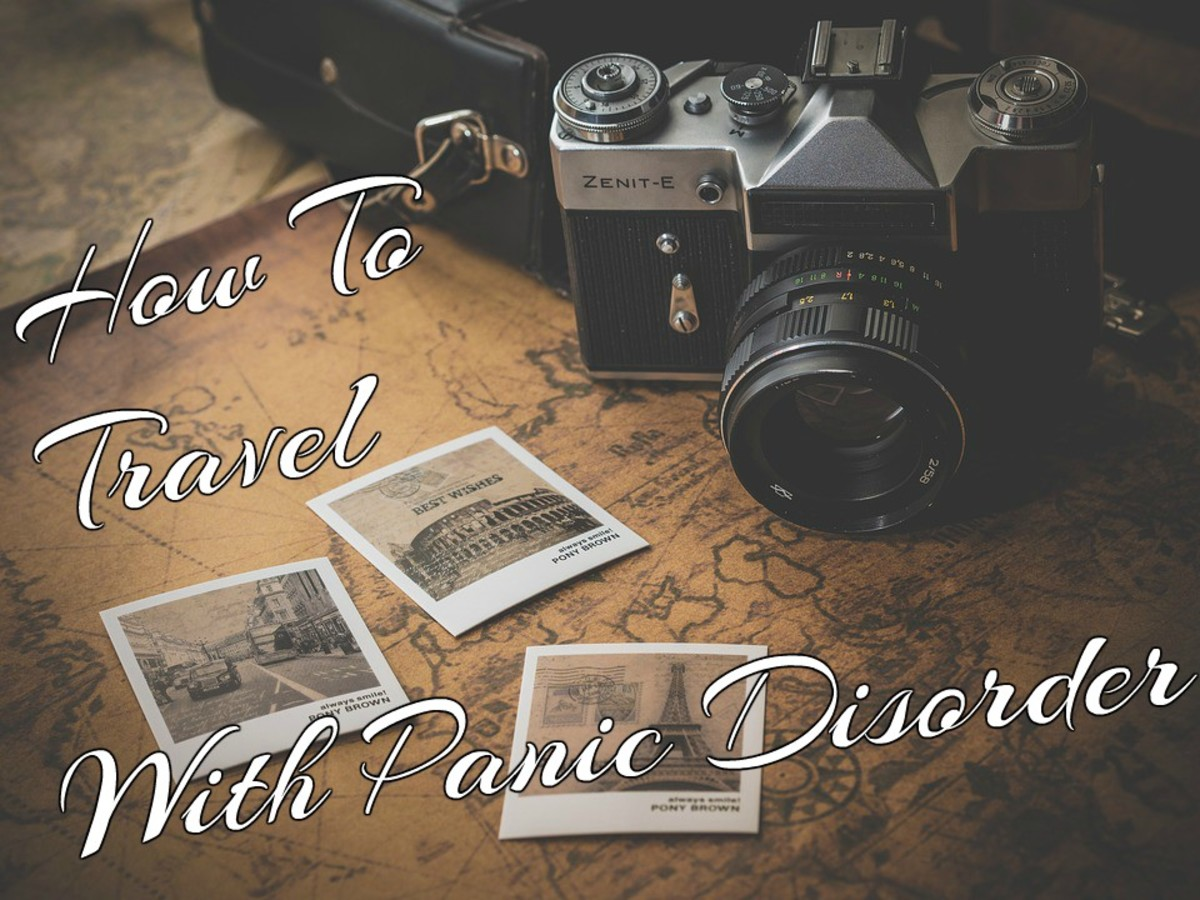 My Traveling Tips for Those Who Suffer From Panic Attacks