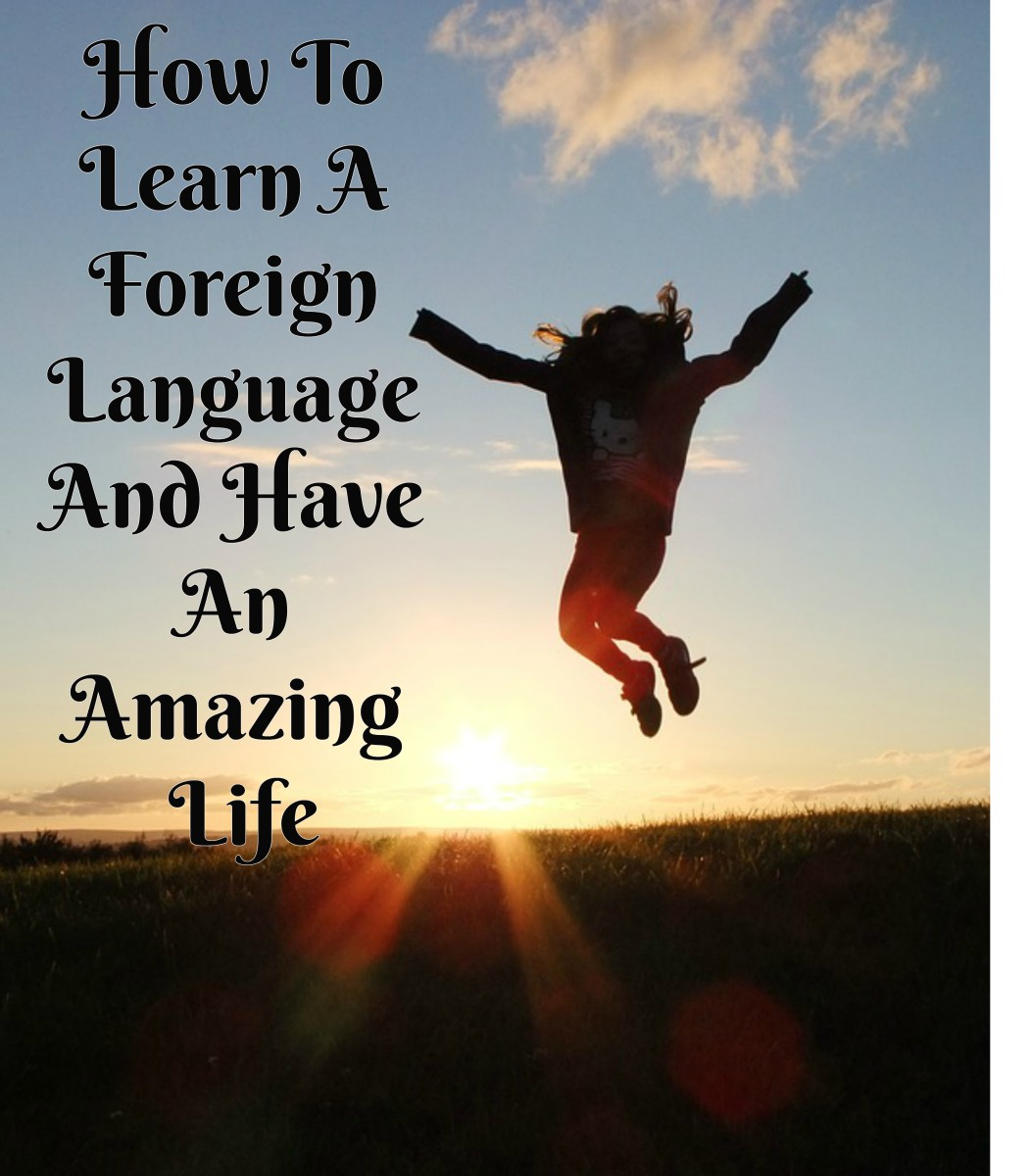 How to Learn Another Language