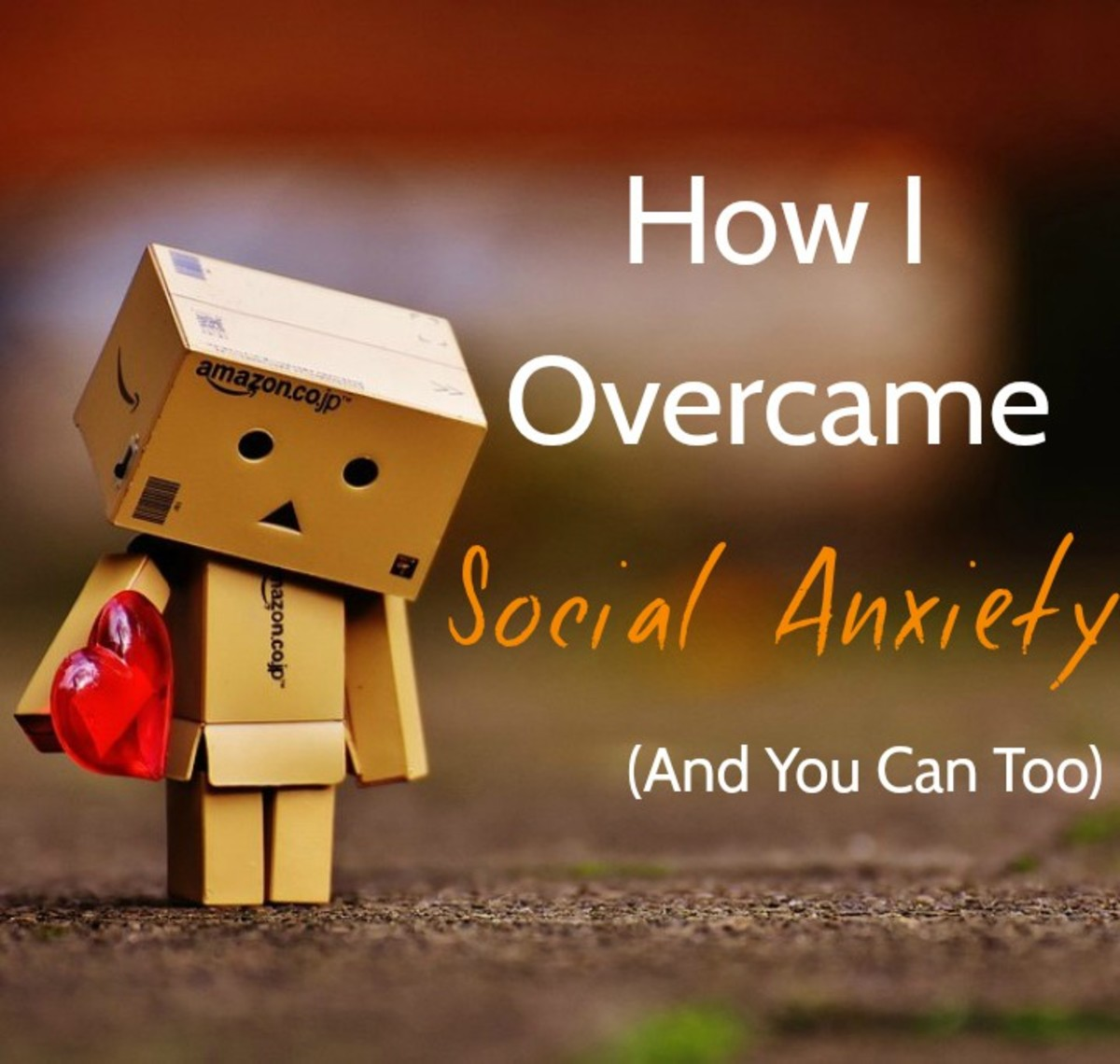 How I Overcame Social Anxiety (and You Can Too)
