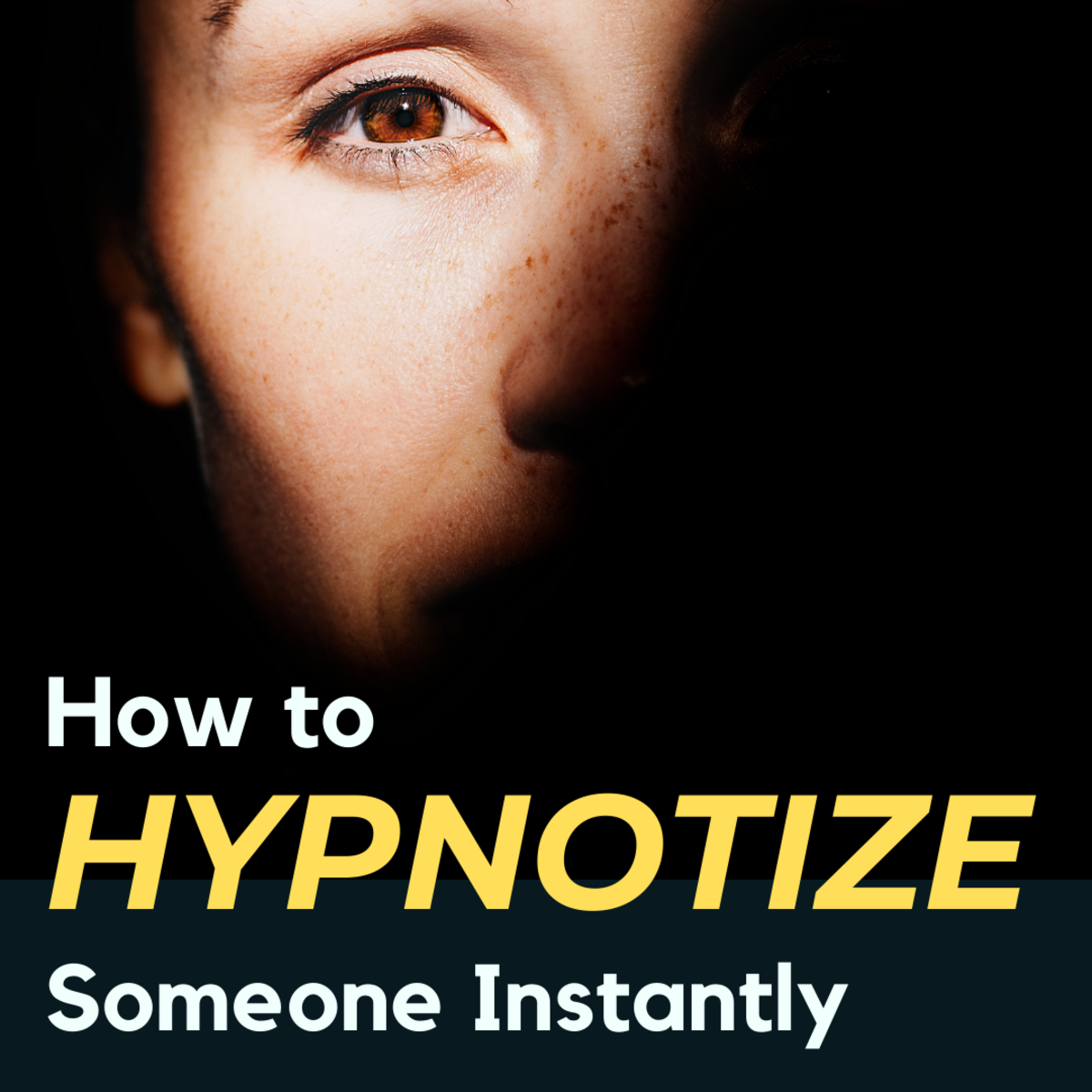 How to Hypnotize Someone in 5 Seconds