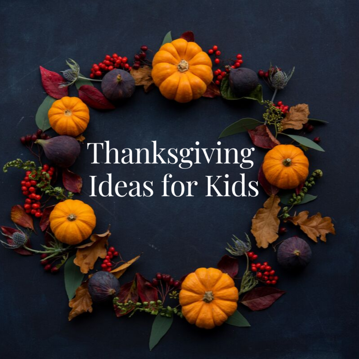 These activities are sure to help your kids have a happy Thanksgiving.