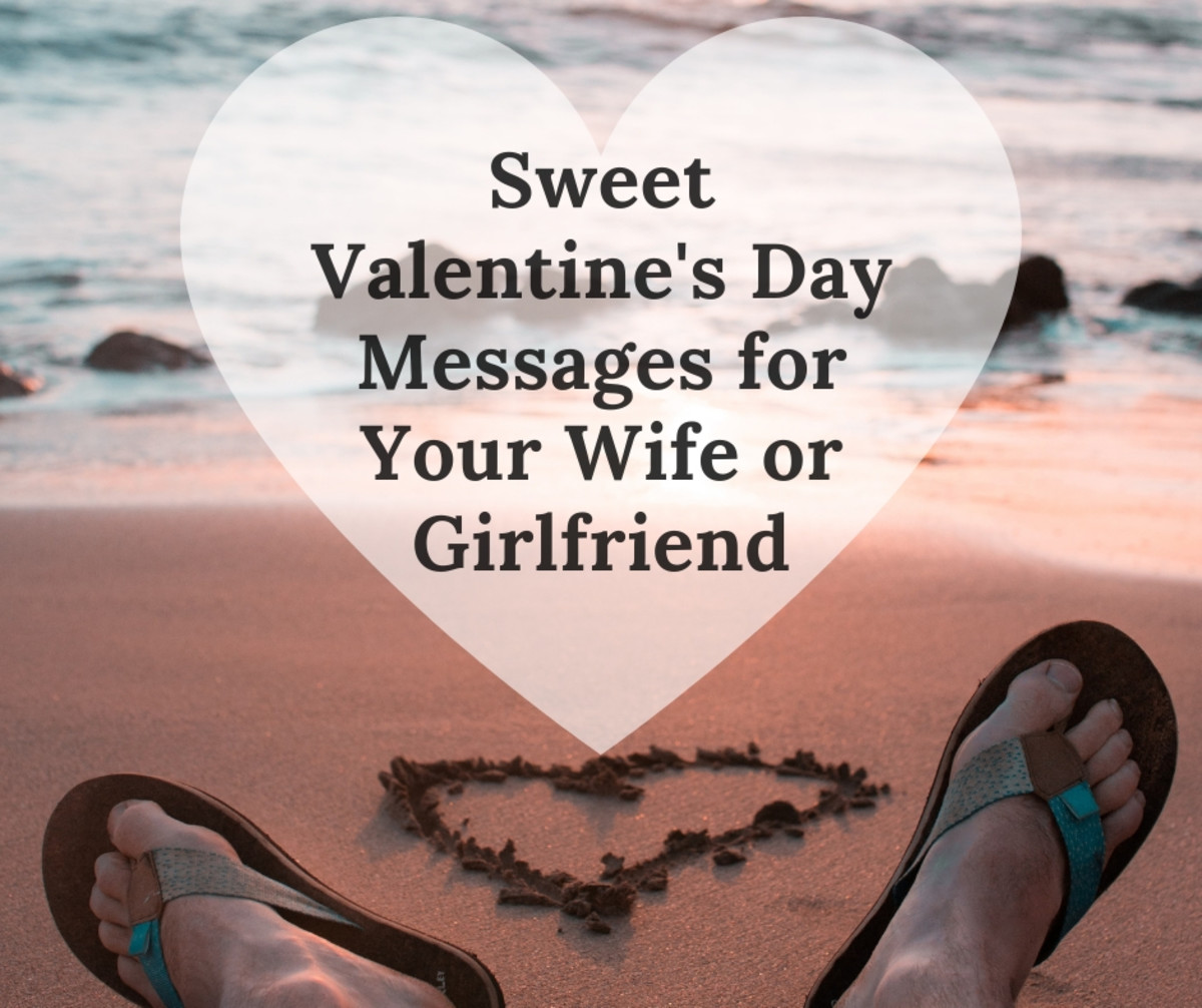 Find sweet, funny, and romantic messages for your girlfriend or wife for Valentine's Day!
