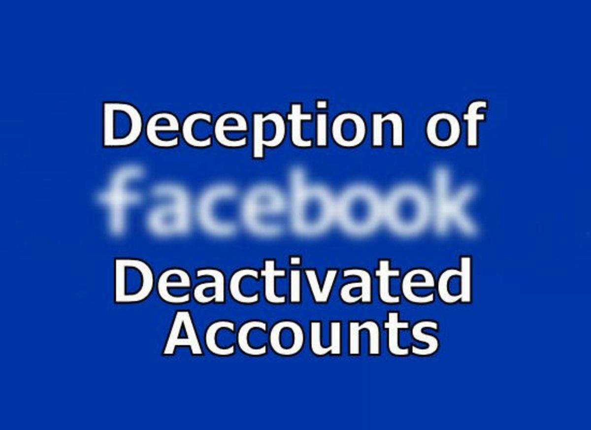 Facebook's Deception of Deactivated Accounts