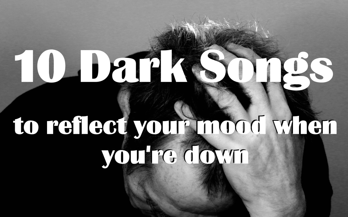 Ten Dark Songs: Best Atmospheric Songs