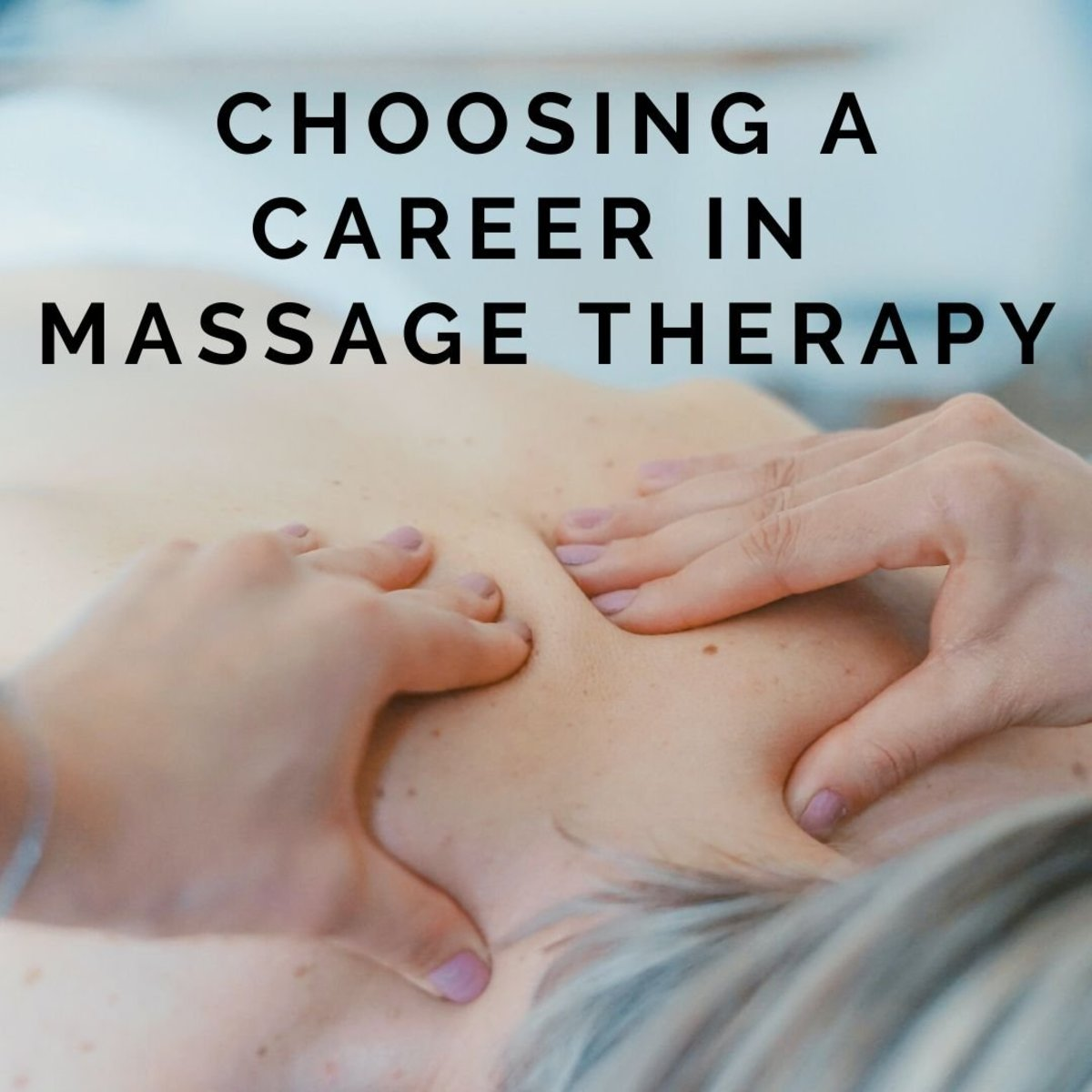 The Truth About a Career in Massage Therapy