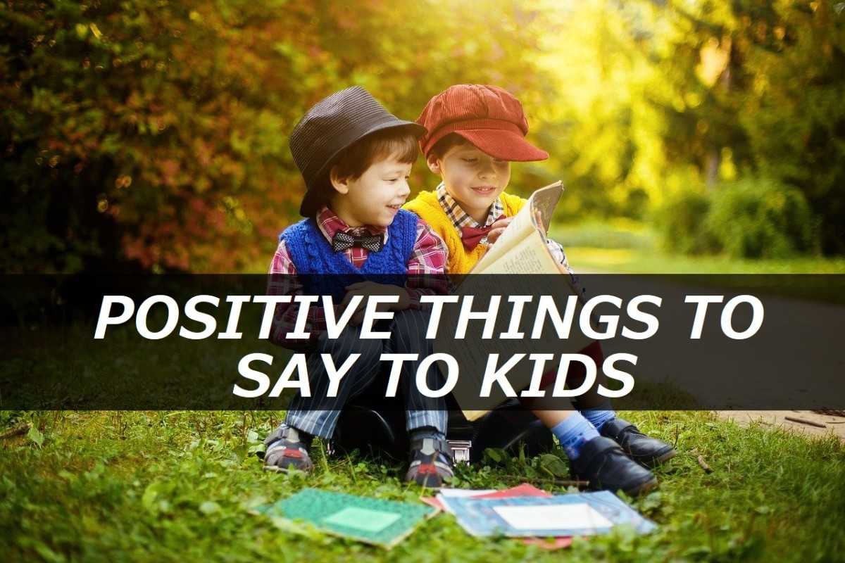 150+ Positive Things to Say to Kids