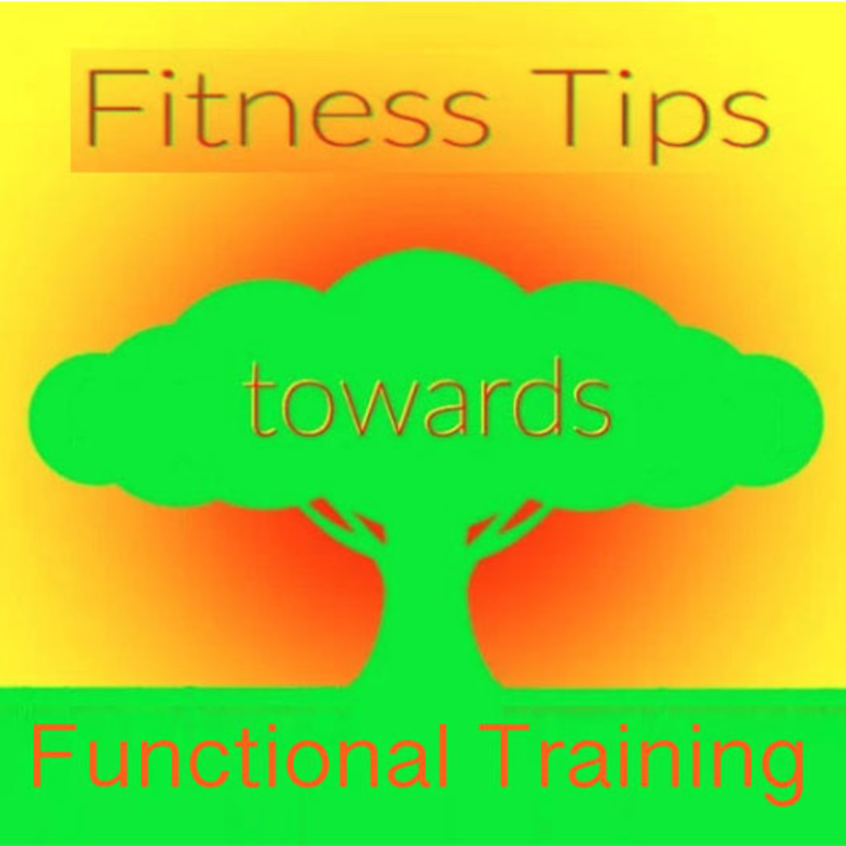 Functional Training During Daily Activities–6 Useful Tips