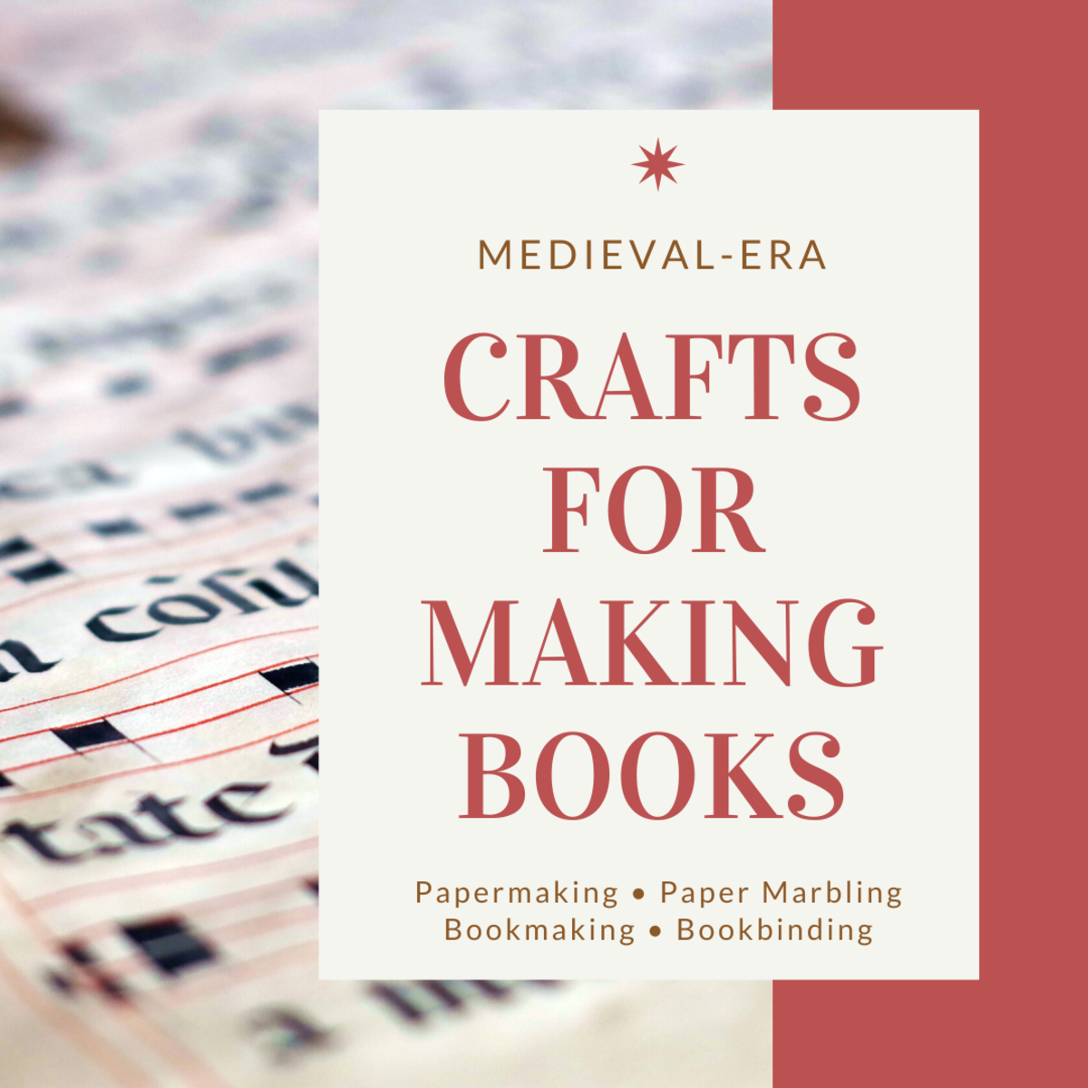 All of these crafts were used for making books in the Middle Ages.
