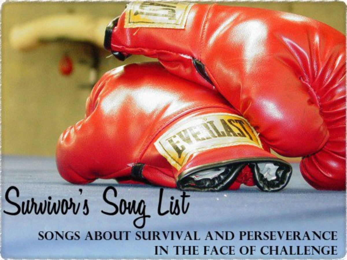 50 Survival Songs:  Songs About Survival and Perseverance in the Face of Challenge