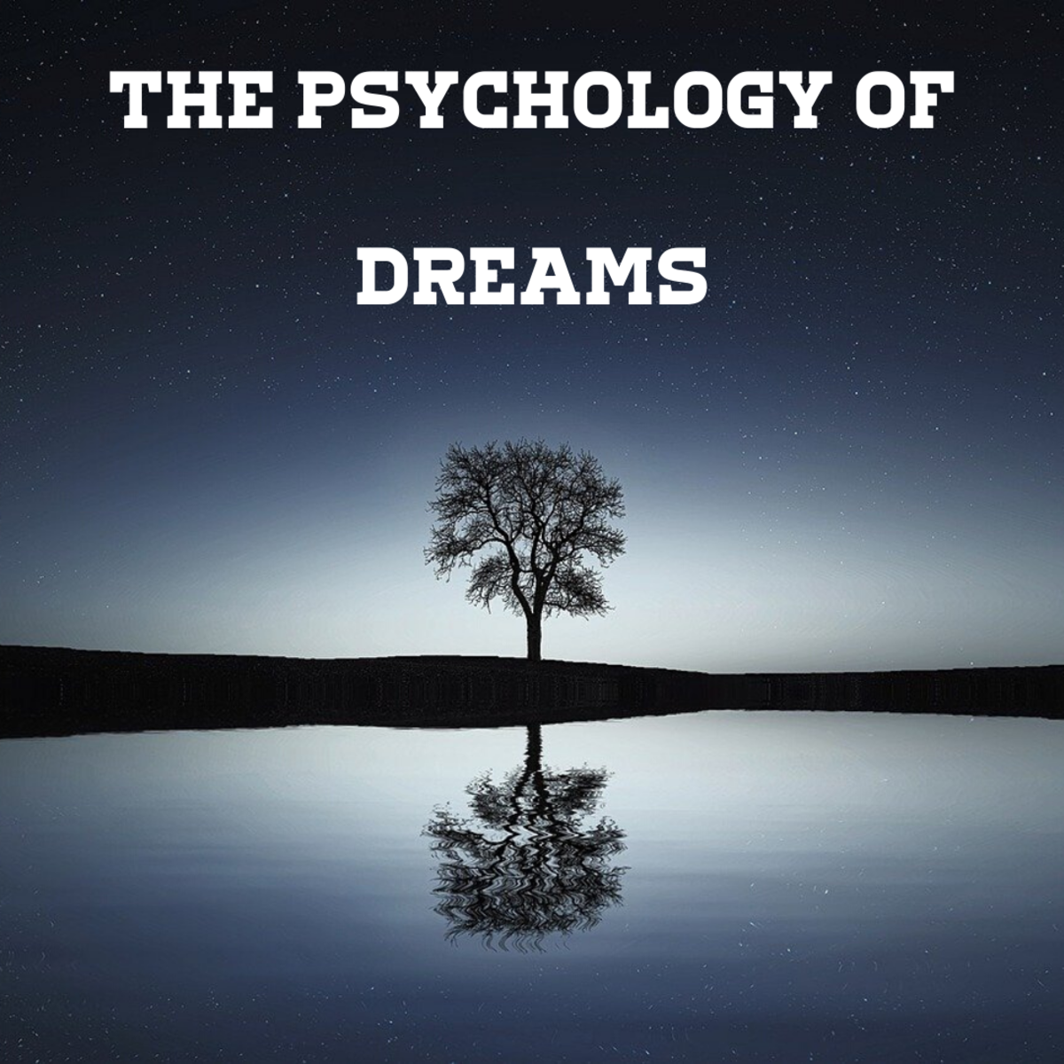Learn about the psychological aspects behind dreams.