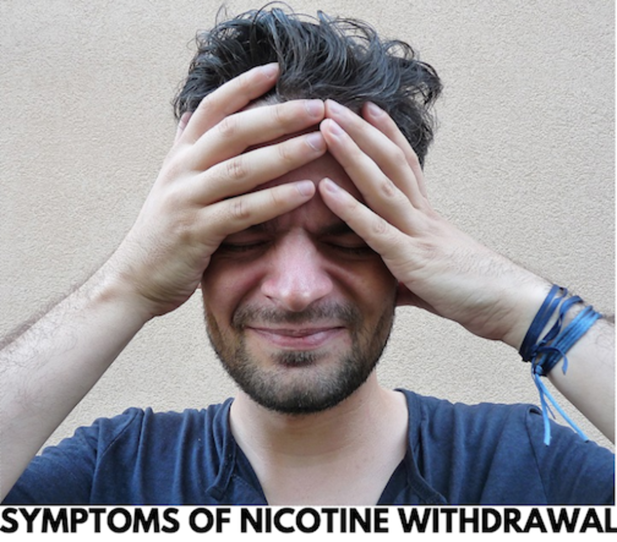 Headaches are a major part of nicotine withdrawal.