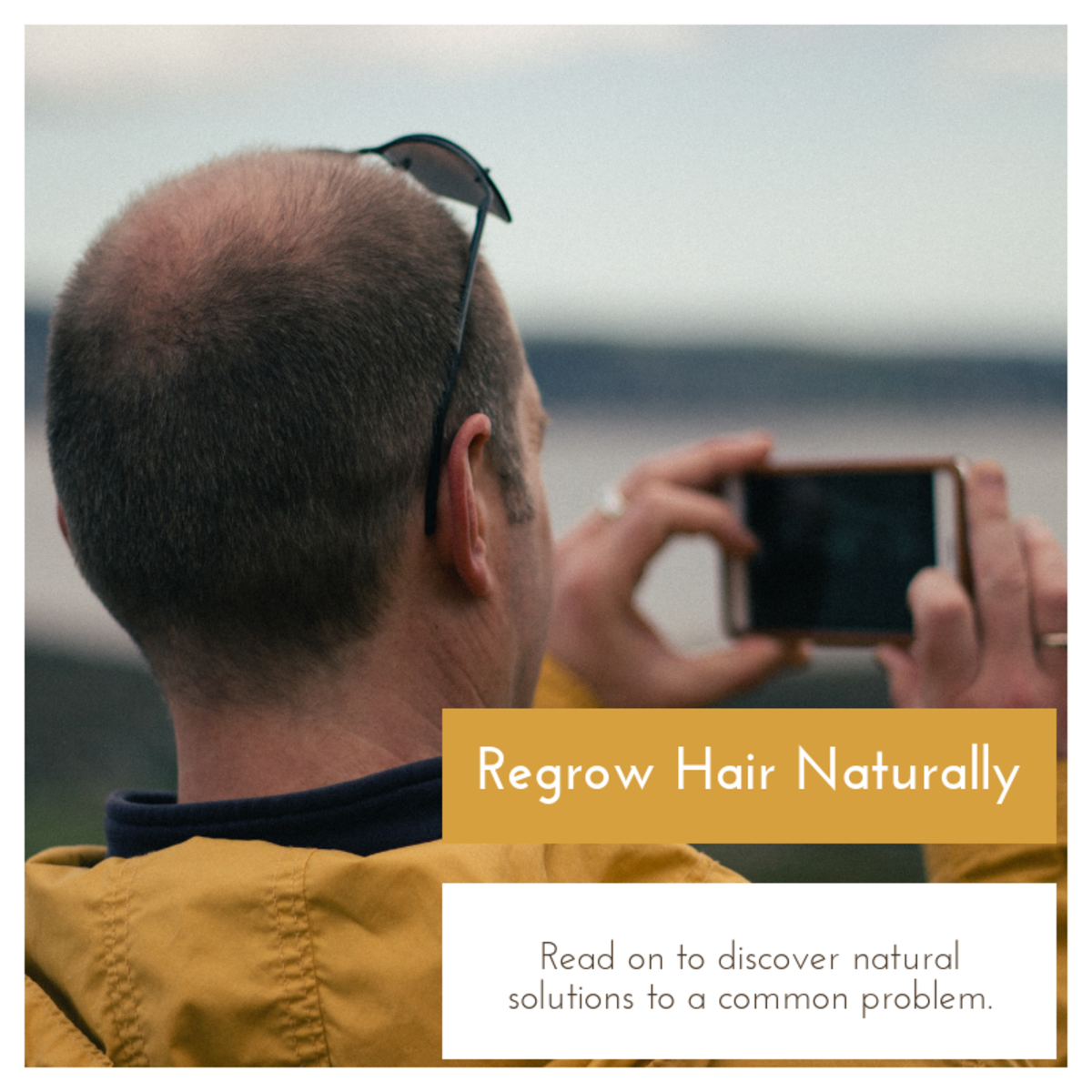 How to Regrow Your Hair Using Natural Methods