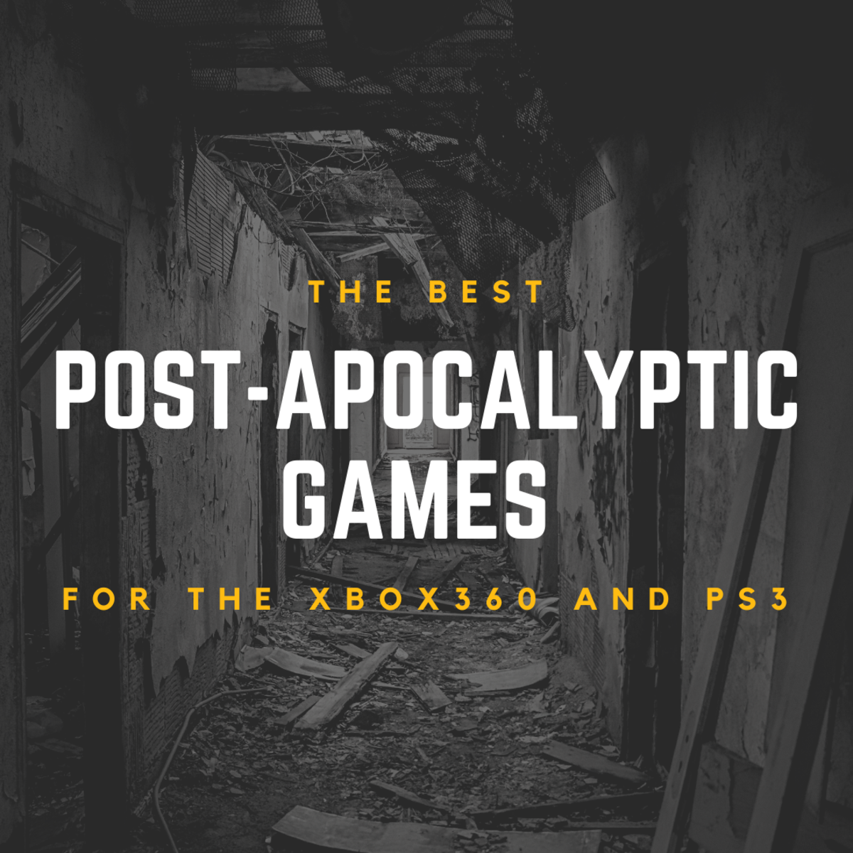 6 Post-Apocalyptic Games for the Xbox 360 and PS3