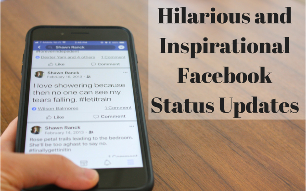 195 Hilarious and Inspirational Facebook Status Updates