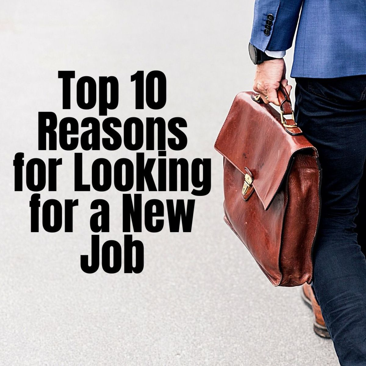 10 Reasons You're Looking for a New Job