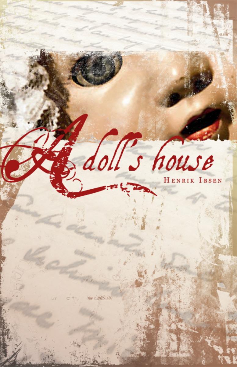 A Dolls House Essay - College Essay - Sistershome123
