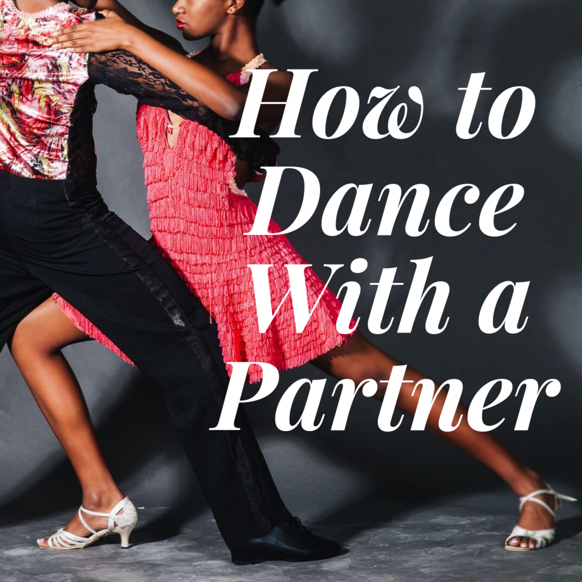How to Lead and Follow (The Secret to Dancing With a Partner)