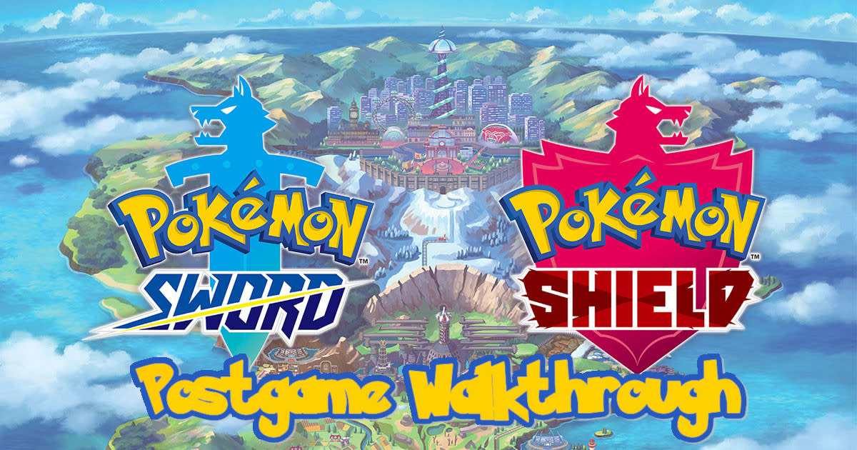"""Pokémon Sword and Shield"" Postgame Walkthrough"