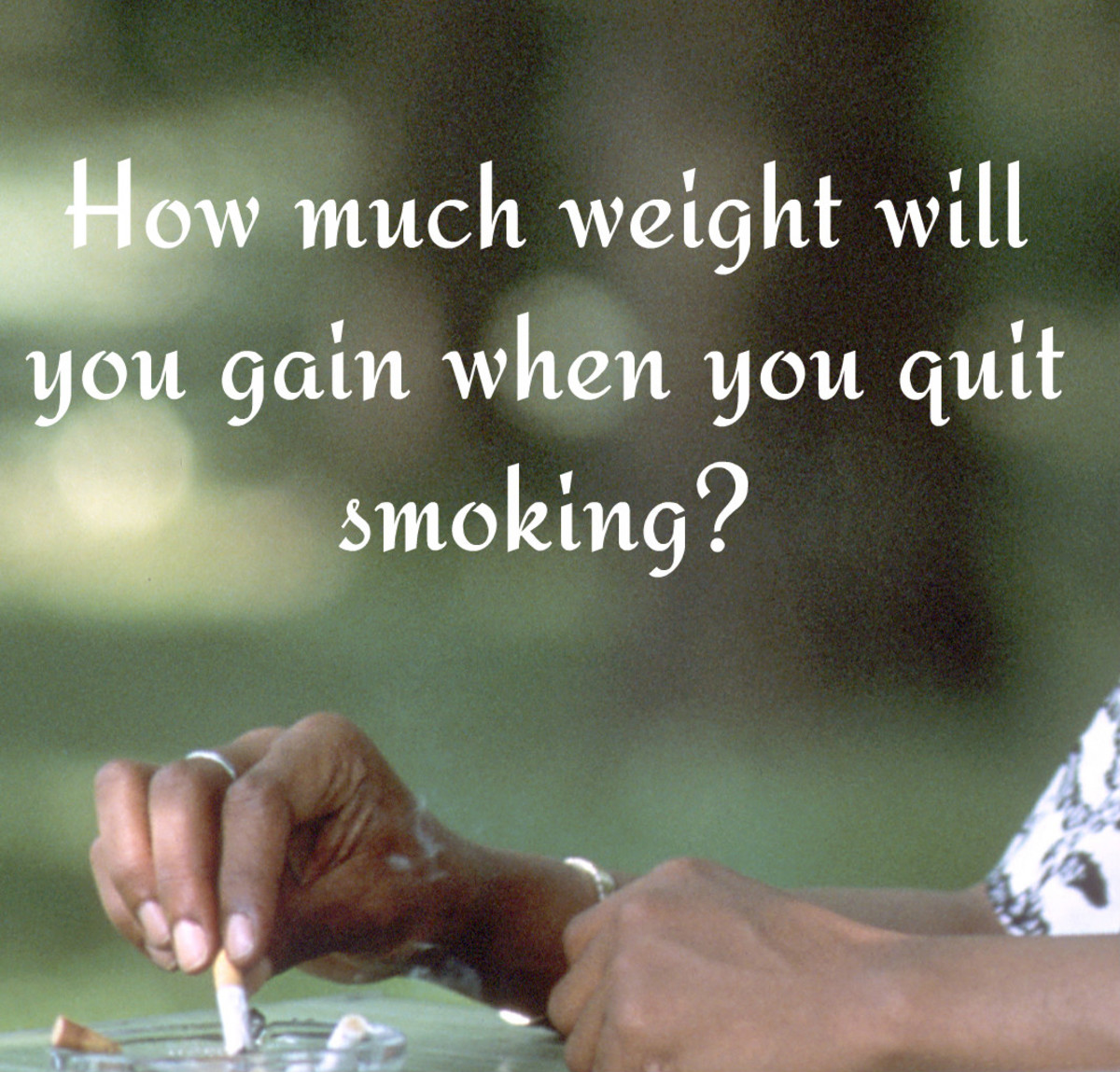 Why You Gain Weight When You Quit Smoking and What to Do About it