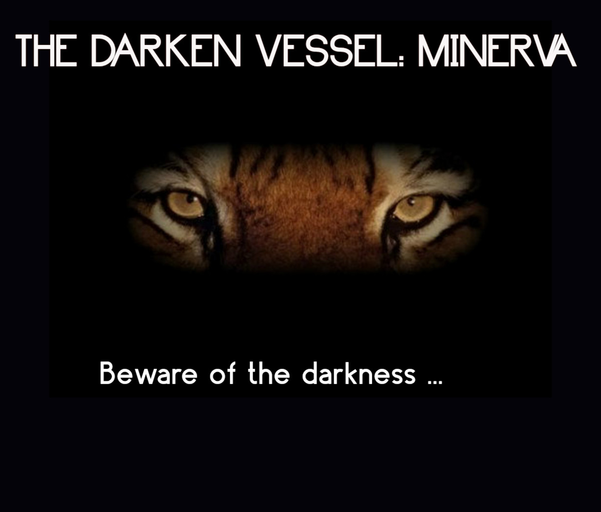 The Darken Vessel: Minerva 8
