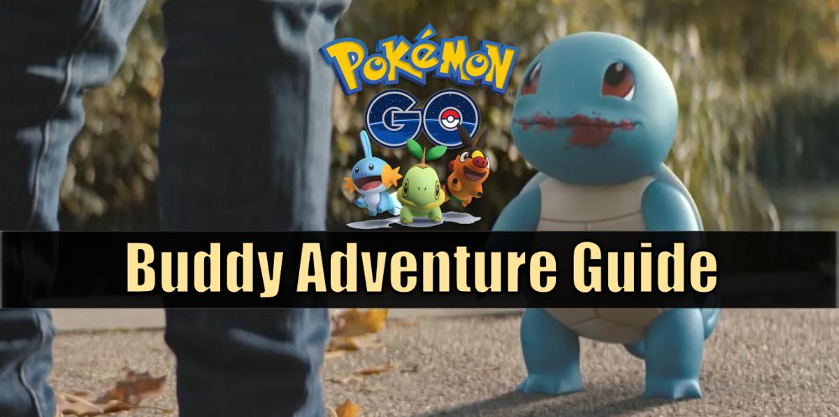 """Pokémon GO"" Buddy Adventure Guide"
