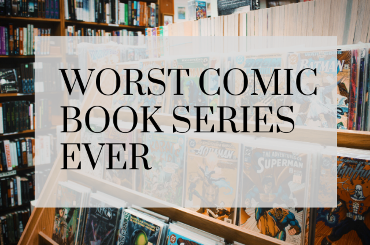 The 5 Worst Comic Book Series Ever: Terrible Comic Books