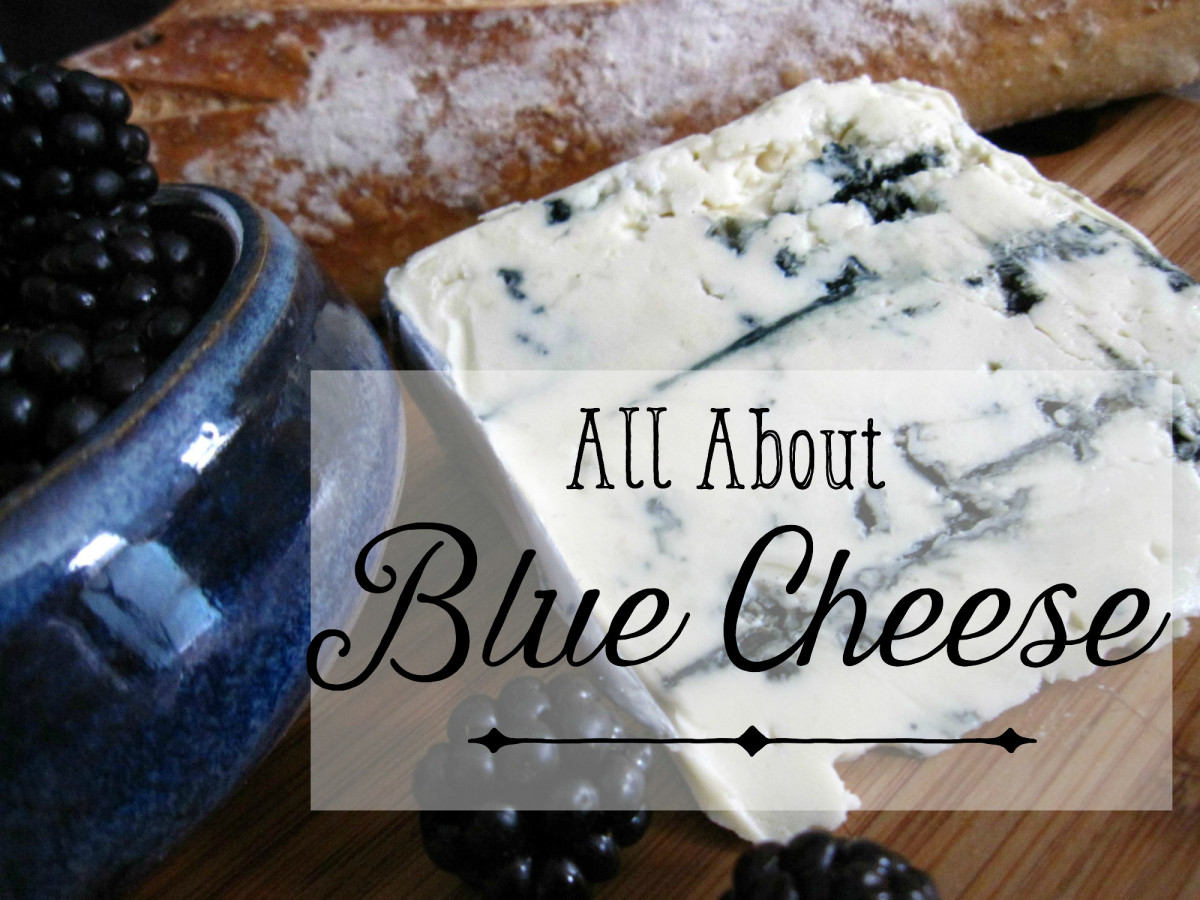 There are all kinds of blue cheeses. Find the right one for you.