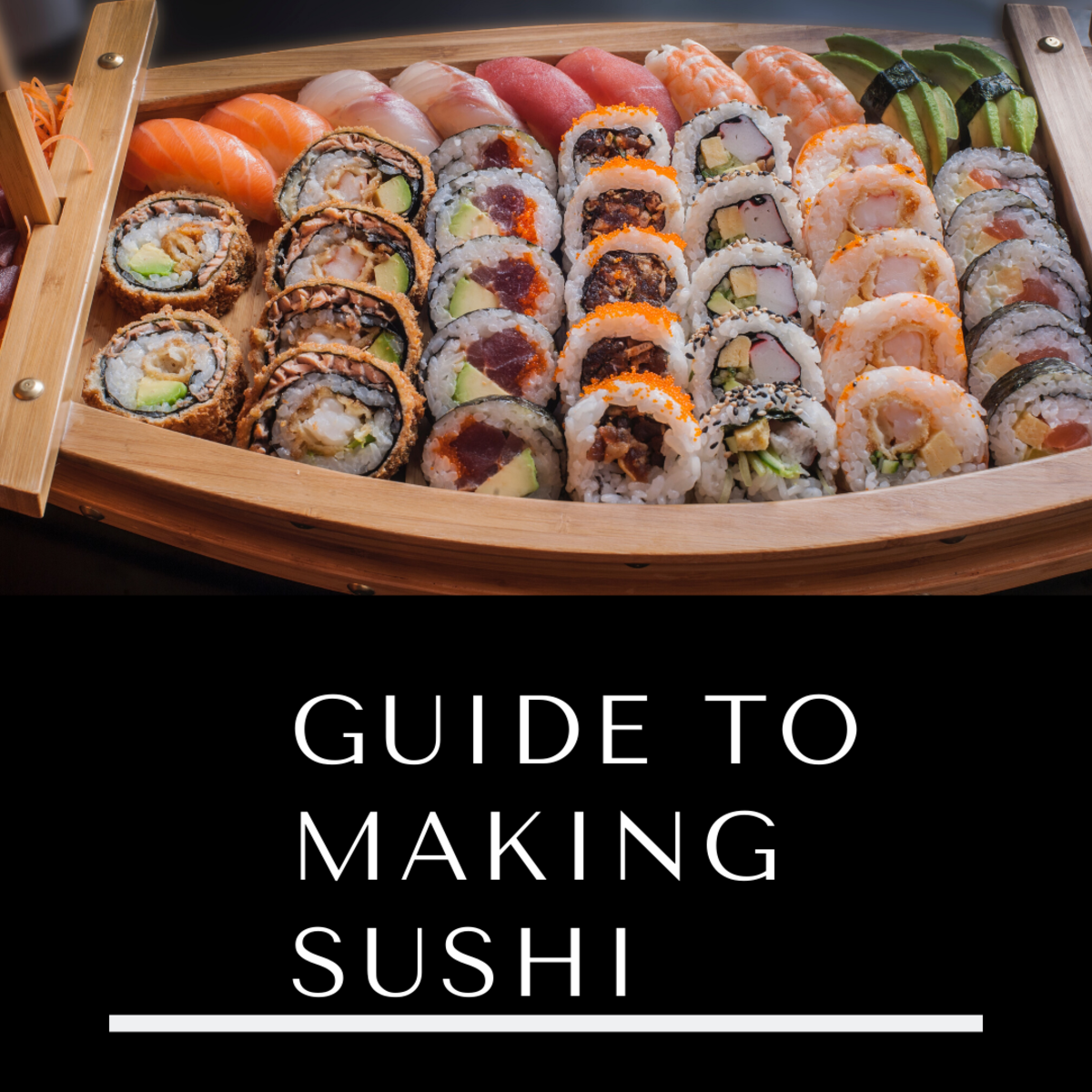 Think you can't make sushi? Think again! This easy guide will help you.
