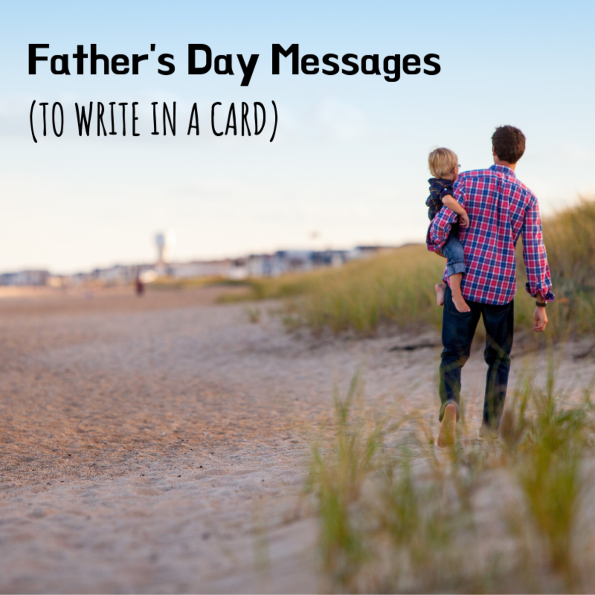 Father's Day Card Messages for Dads, Stepdads, and Grandfathers