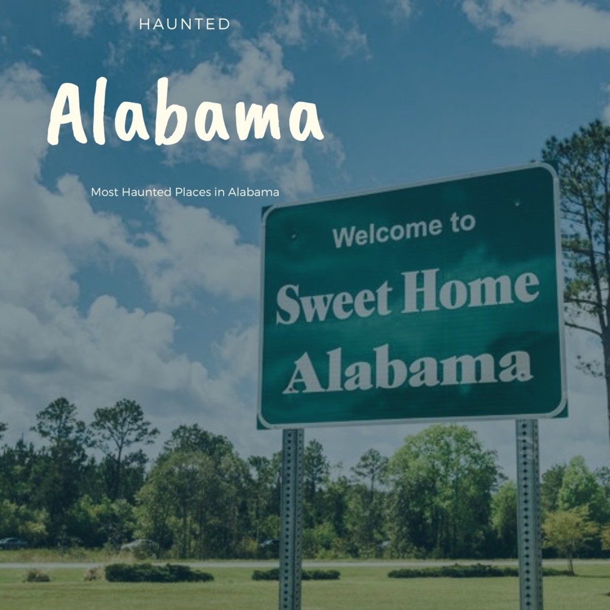 Best Haunted Places to Visit in Alabama