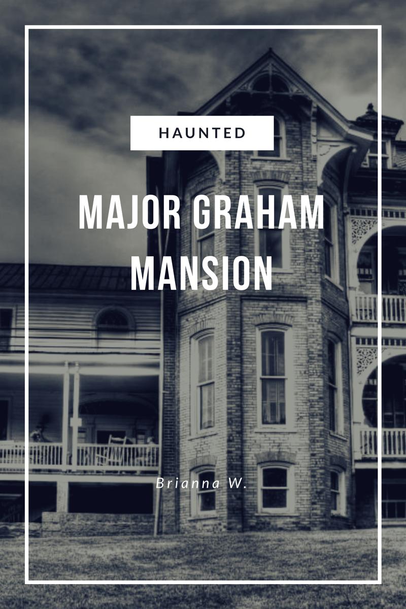 Major Graham Mansion - Haunted Virginia