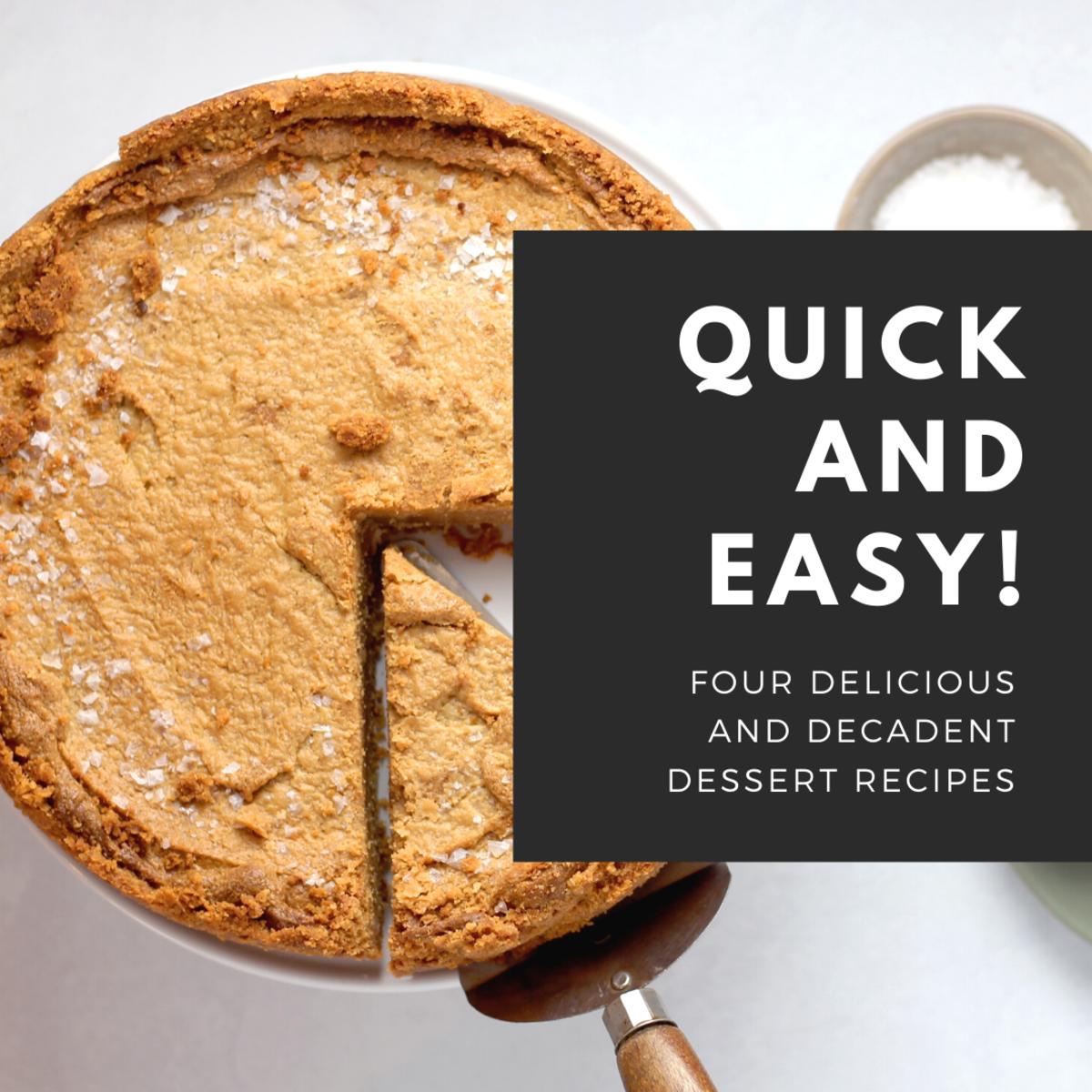 Quick and Easy Dessert Recipes: Pumpkin Cheesecake, Peanut Butter Fudge, Lemon Pie, and Fudge Pie