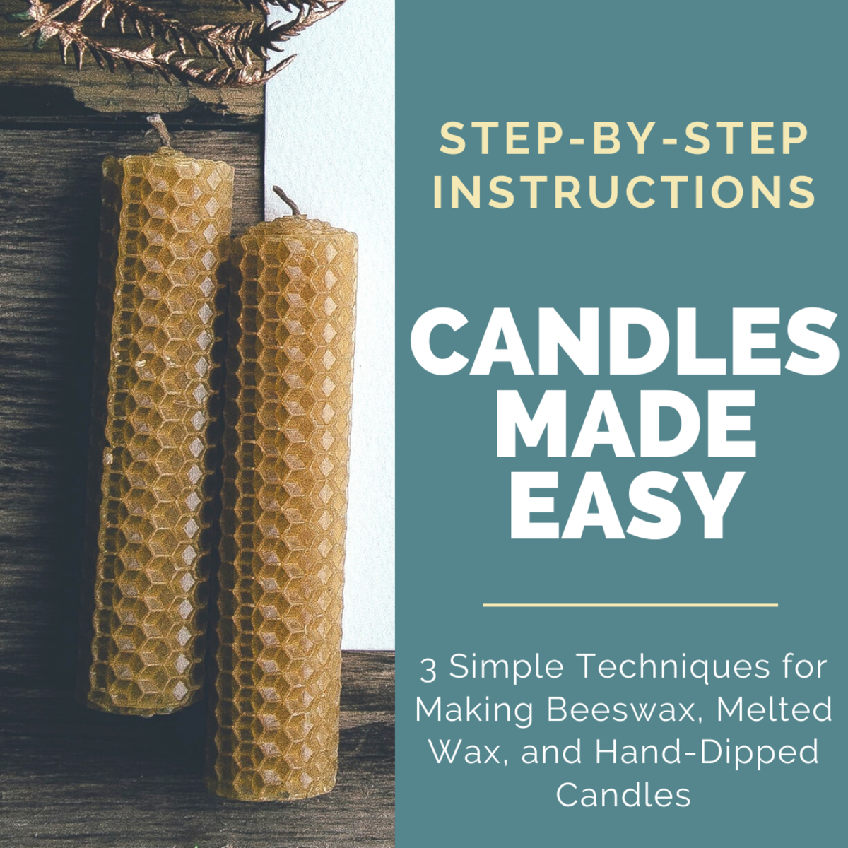 3 Easy Candle Making Techniques