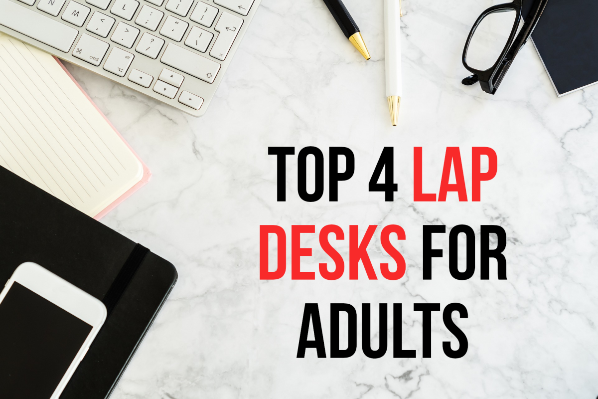 This article concerns the four best lap desks, for my recommendations, please read on...
