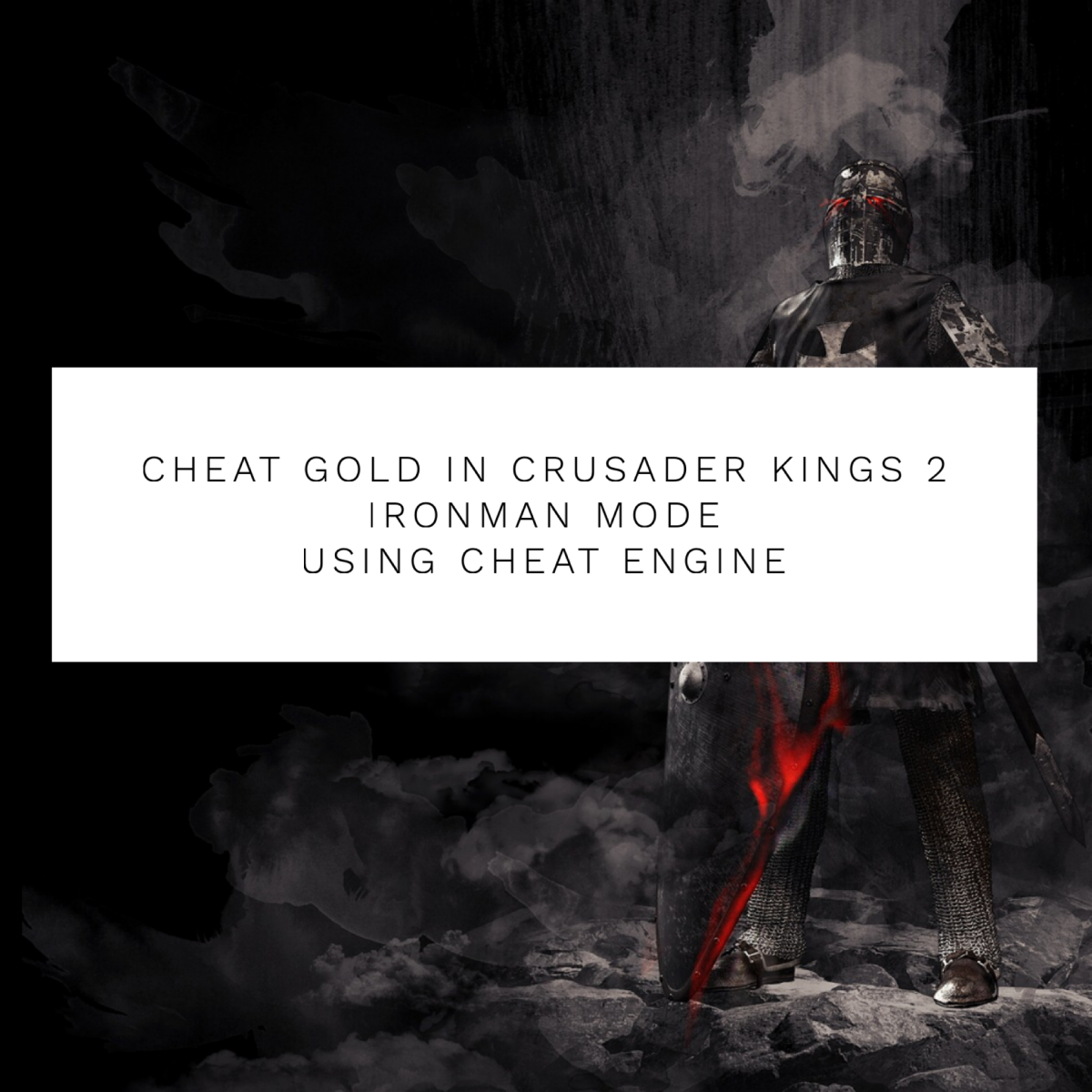 "How to Cheat Gold in ""Crusader Kings 2"" Ironman Mode Using Cheat Engine"