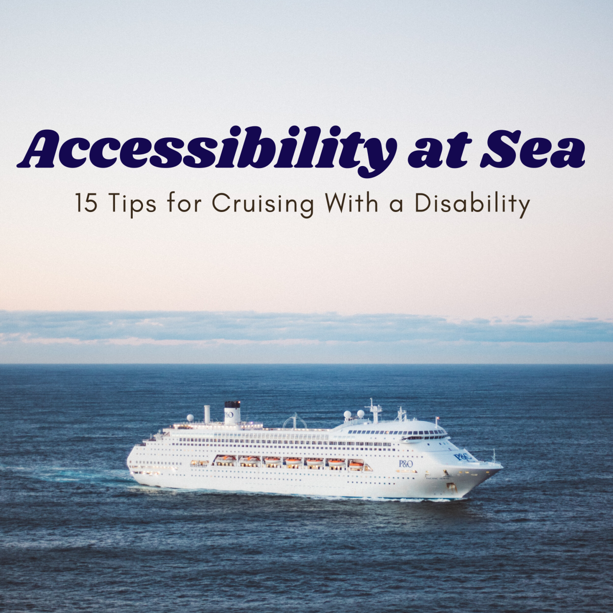 A Beginner's Guide to Cruising With a Disability or Illness