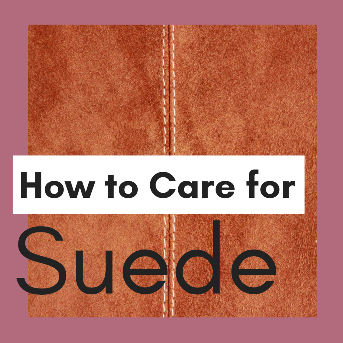 How to Clean and Care for Suede: Easy Instructions and Tips