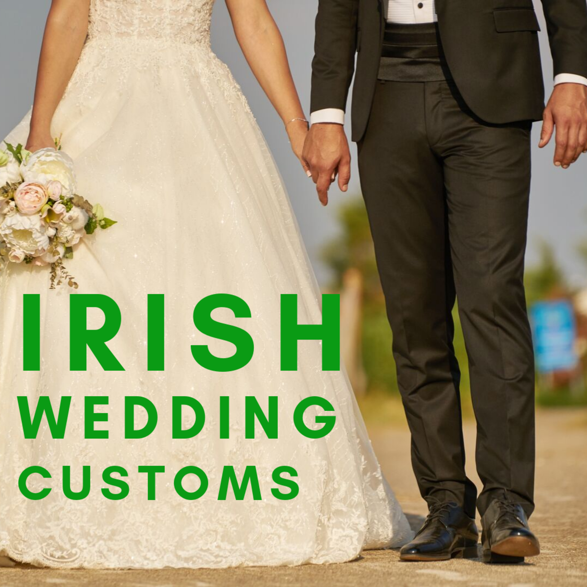 Irish Wedding Customs, Superstitions, and Lucky Traditions