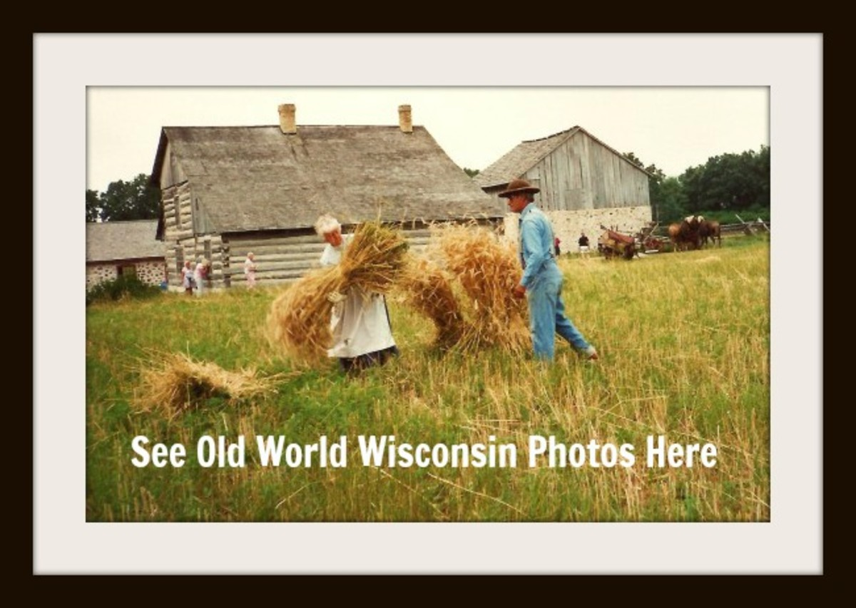 Historic Old World Wisconsin ~ Pioneer Pictures ~ Stepping Back in Time