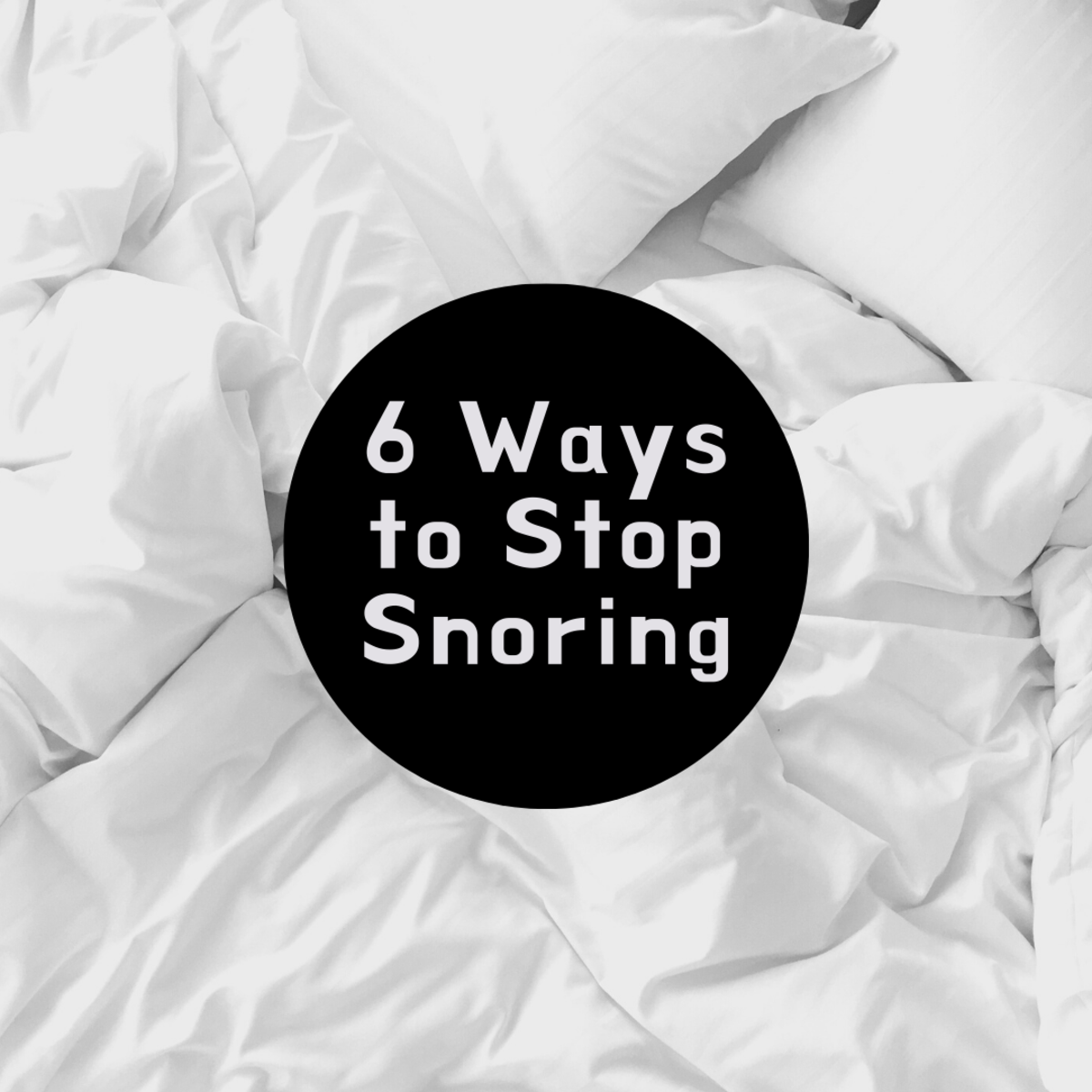 Want to Stop Snoring? 6 Ways to a Quiet Night's Sleep