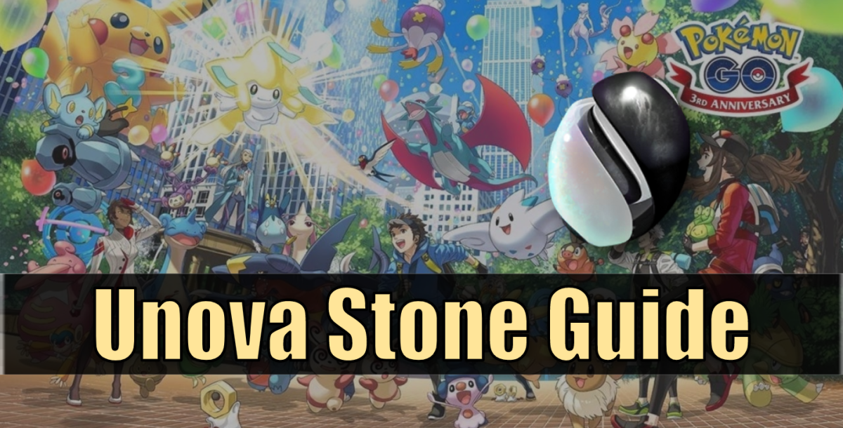 Gen 5 has arrived! This guide covers the Unova Stone and what you need to know about it.