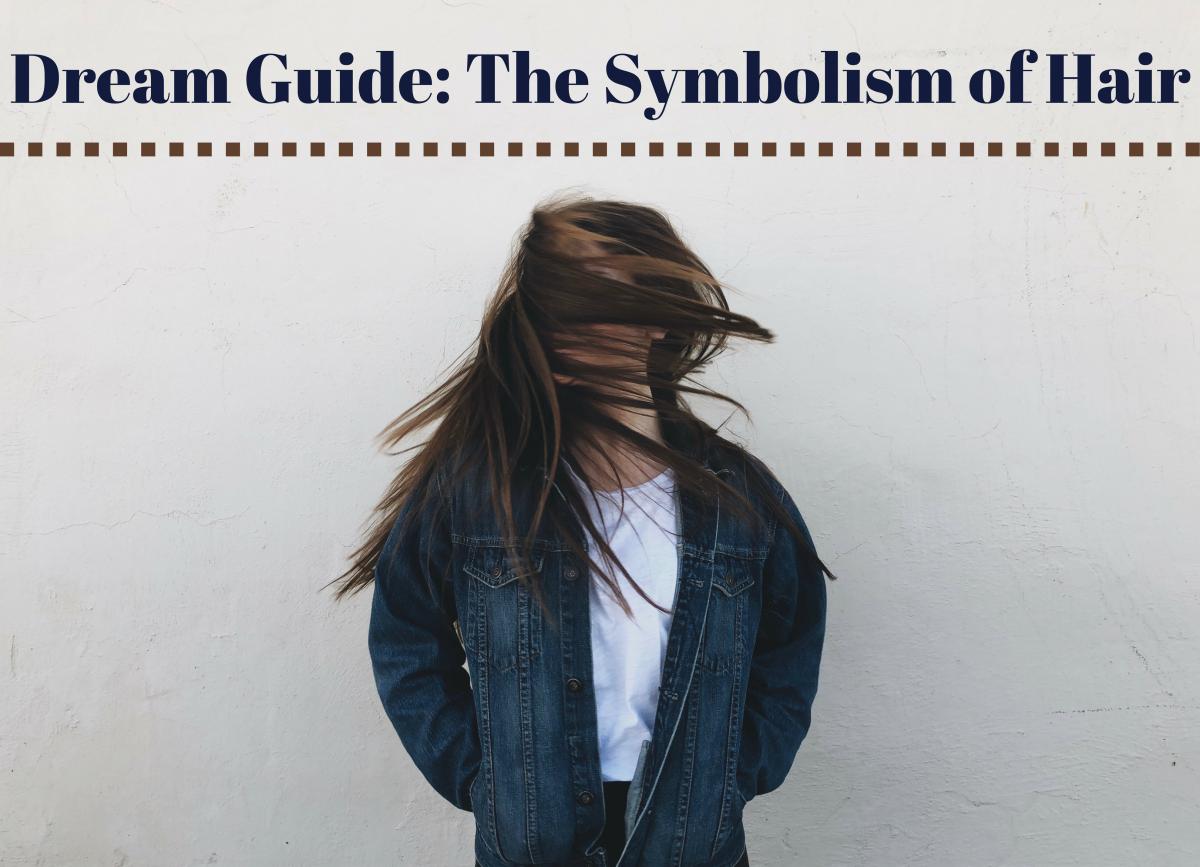 7 Symbolic Interpretations of Hair and Hair Loss in Dreams