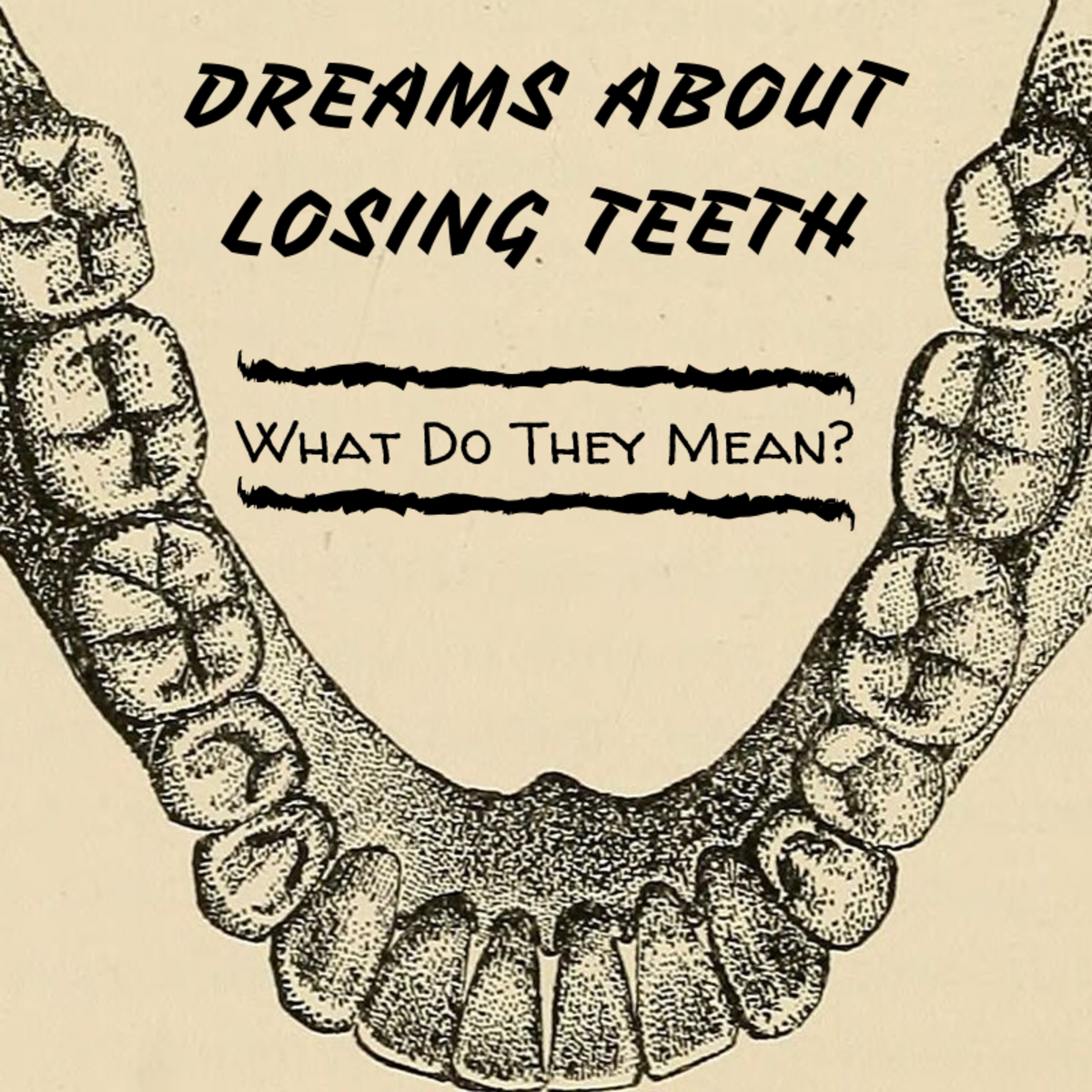 Dreams about teeth falling out are incredibly common, and for most, quite alarming. But what do they mean?