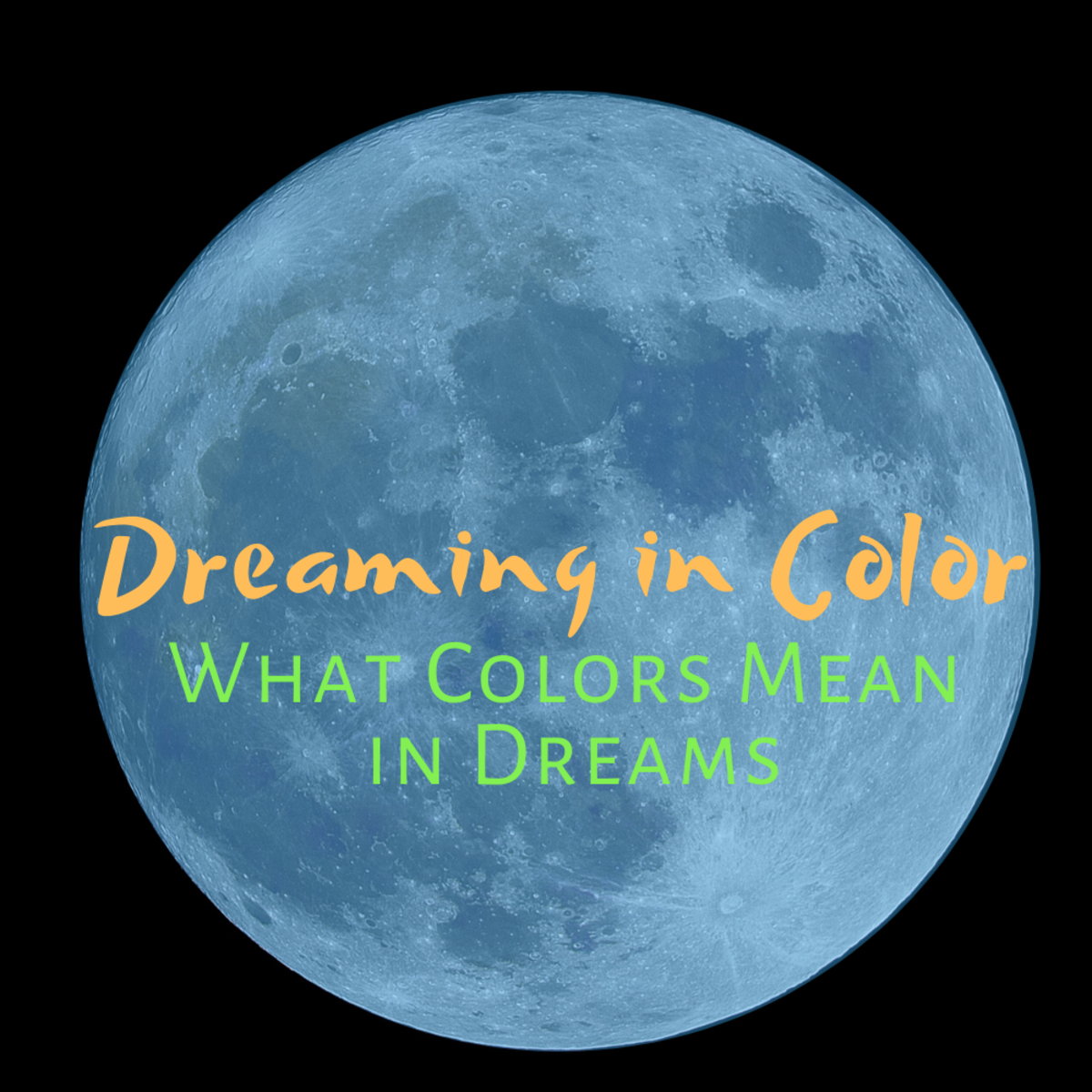 What does it mean if I dream in color?